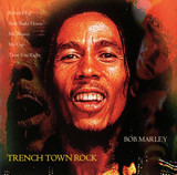 Trench Town Rock - Bob Marley