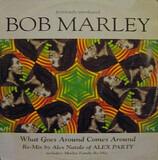 What Goes Around Comes Around (Remix) - Bob Marley