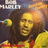Rainbow Country / Natural Mystic - Bob Marley