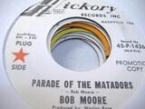 Parade Of The Matadors / Acapulco - Bob Moore And His Orchestra