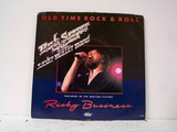Old Time Rock & Roll - Bob Seger And The Silver Bullet Band