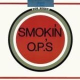 Smokin' O.P.'s - Bob Seger