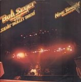 Nine Tonight - Bob Seger & The Silver Bullet Band