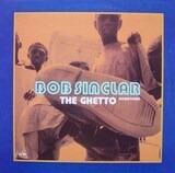 The Ghetto (Downtown) - Bob Sinclar