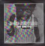 The Ghetto - Bob Sinclar