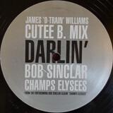 Darlin' Cutee B Mix - Bob Sinclar Vs Cutee B Featuring James 'D-Train' Williams