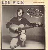 Heaven Help the Fool - Bob Weir