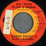 All I Have To Do Is Dream - Bobbie Gentry & Glen Campbell