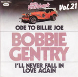 Ode To Billie Joe  /  I'll Never Fall In Love Again - Bobbie Gentry