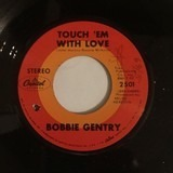Touch 'Em with Love - Bobbie Gentry