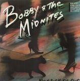 Where the Beat Meets the Street - Bobby And The Midnites