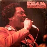 Together Again...Live - Bobby Bland & B.B. King