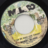 Can We Make Love Tonight / In The Ghetto - Bobby Bland