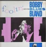 Foolin' with the Blues - Bobby Bland