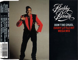 Don't Be Cruel / Every Little Hit Megamix - Bobby Brown