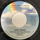 That's The Way Love Is - Bobby Brown