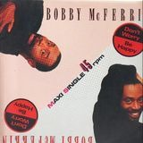 Don't Worry, Be Happy - Bobby McFerrin
