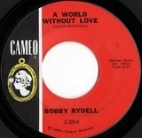 A World Without Love - Bobby Rydell