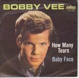 How Many Tears / Baby Face - Bobby Vee