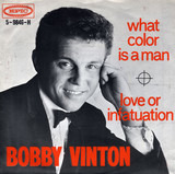 What Color (Is A Man) - Bobby Vinton