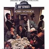 Across 110th Street - Bobby Womack & J.J. Johnson