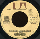 Everything's Gonna Be Alright / Where There's A WIll, There's A Way - Bobby Womack