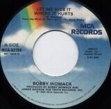 Let Me Kiss It Where It Hurts - Bobby Womack