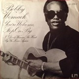 You're Welcome, Stop On By / I Don't Wanna Be Hurt By Ya Love Again - Bobby Womack