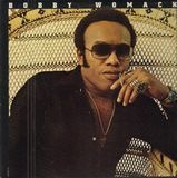 I Don't Know What the World Is Coming To - Bobby Womack