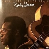 Lookin' for a Love Again - Bobby Womack