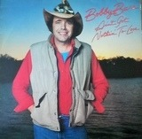 Ain't Got Nothin' to Lose - Bobby Bare