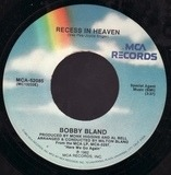 Recess In Heaven - Bobby Bland