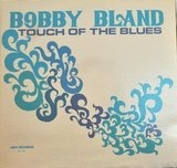 Touch of the Blues - Bobby Bland