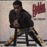 Girlfriend - Bobby Brown