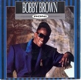 Roni - Bobby Brown