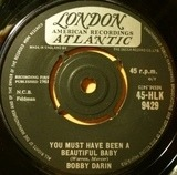 You Must Have Been A Beautiful Baby - Bobby Darin