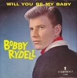Will You Be My Baby - Bobby Rydell