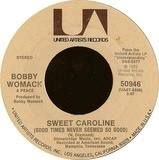 Sweet Caroline (Good Times Never Seemed So Good) - Bobby Womack & Peace
