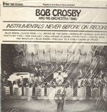 Instrumentals never before on Record - 1946 - Bob Crosby and His Orchestra