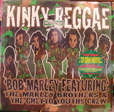 Kinky Reggae - Bob Marley Featuring The Marley Brothers & The Ghetto Youths Crew