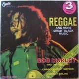Reggae And More Great Black Music - Bob Marley, Johnny Guitar Watson,..