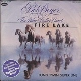 Fire Lake - Bob Seger And The Silver Bullet Band