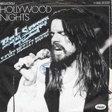 Hollywood Nights/Brave Strangers - Bob Seger And The Silver Bullet Band