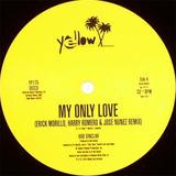 My Only Love / Life - Bob Sinclar
