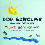 Love Generation (Remixes) - Bob Sinclar, Gary 'Nesta' Pine