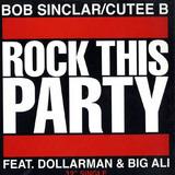 Rock This Party - Bob Sinclar / Cutee B