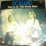 You're In The Army Now / The Domino Theory Theme - Bolland, Bolland & Bolland