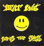 Beat Dis - Bomb The Bass