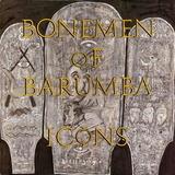 Bonemen Of Barumba