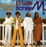 El Lute / Gotta Go Home - Boney M.